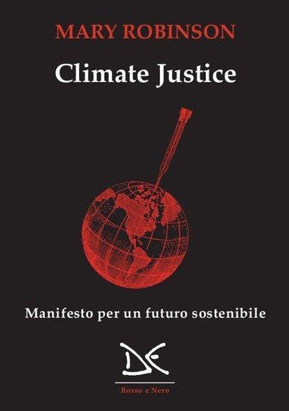Copertina del libro Climate Justice. Manifesto per un futuro sostenibile di Mary Robinson