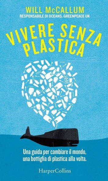 """copertina del libro """"Vivere senza plastica"""" di Will McCallum"""